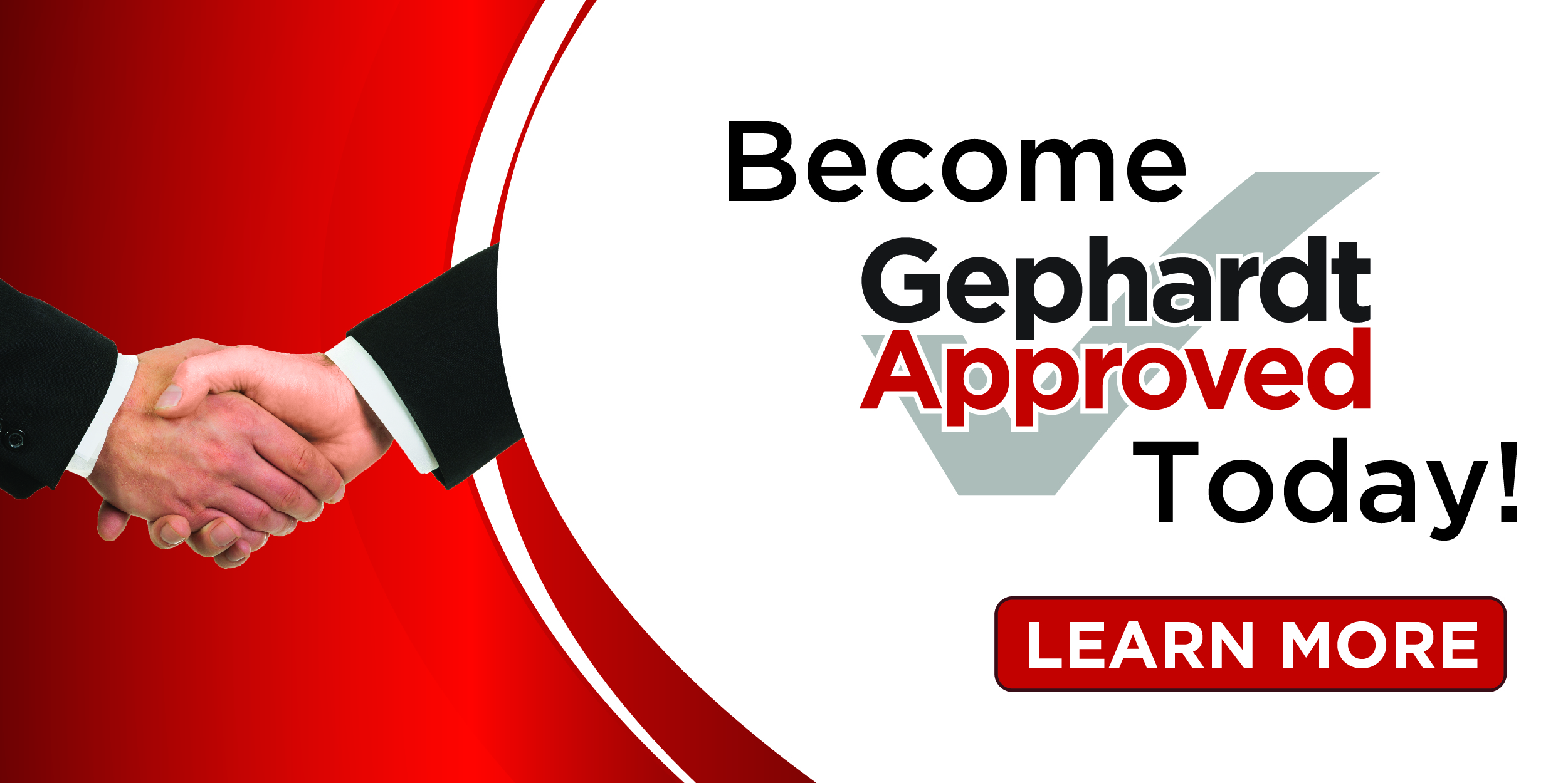 Become Gephardt Approved